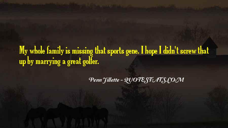 Missing My Family So Much Quotes #895972