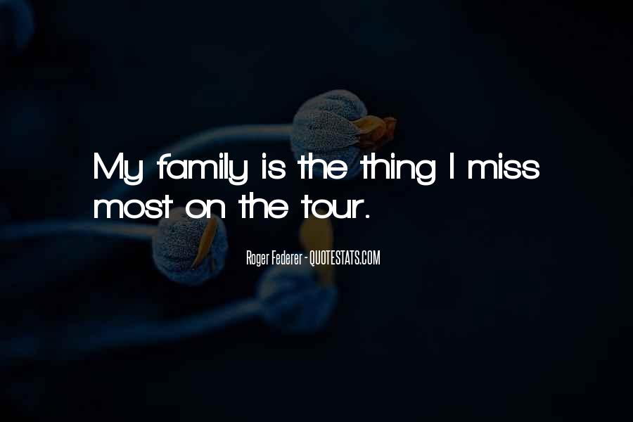 Missing My Family So Much Quotes #970269