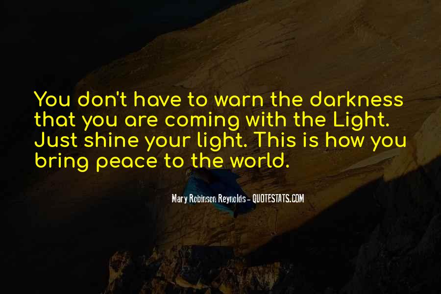 Quotes About Coming Out Of The Darkness #350280