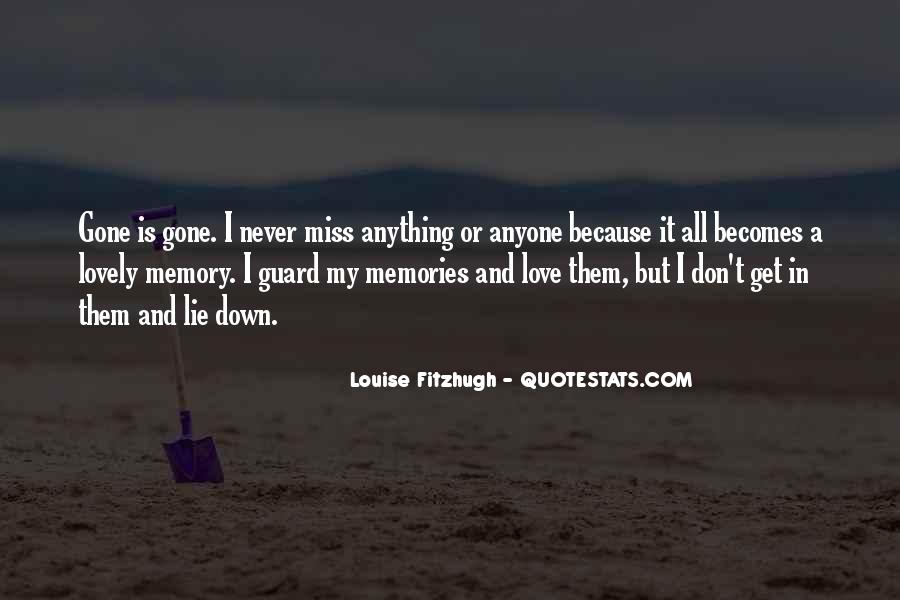 Missing The Memories Quotes #1746539