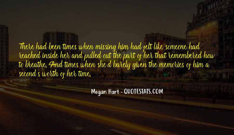 Missing The Memories Quotes #980072
