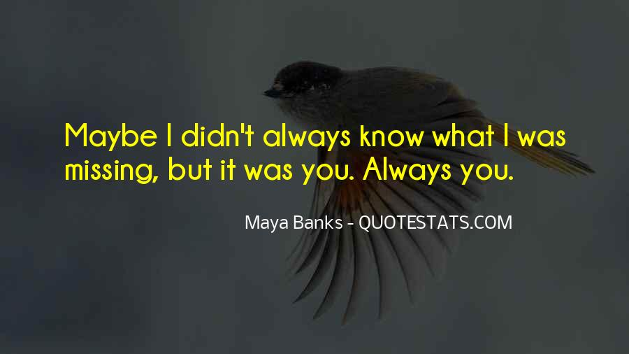 Missing You Always Quotes #1155217