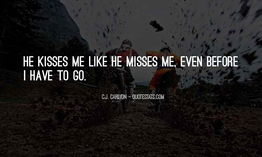 Missing Your True Love Quotes #1363480