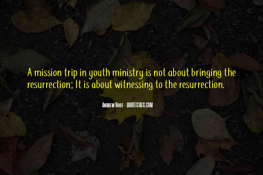 Mission Trip Quotes #441514