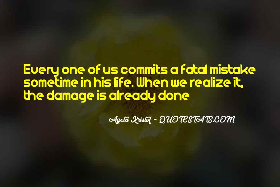 Mistake Realize Quotes #1764432