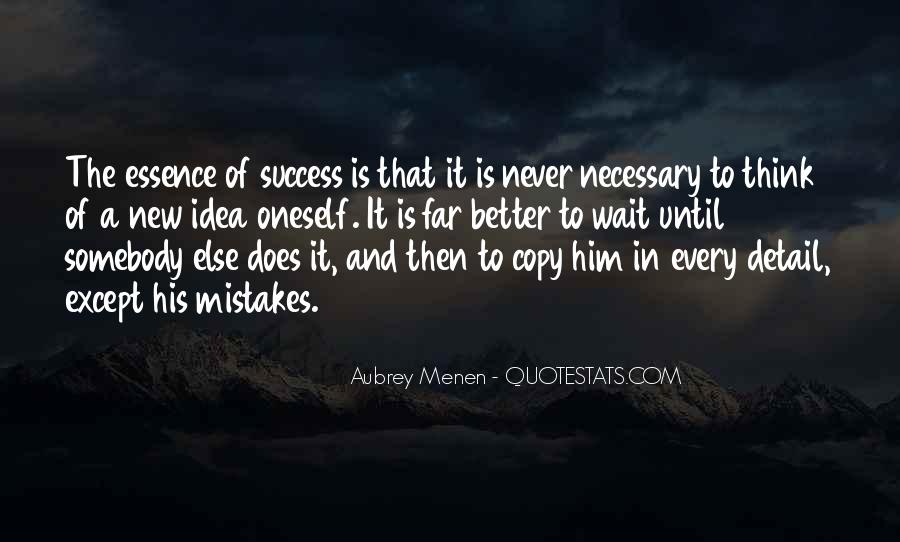 Mistakes Are Necessary Quotes #1159732