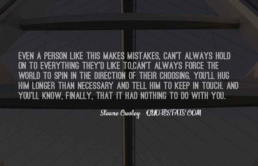 Mistakes Are Necessary Quotes #1298536