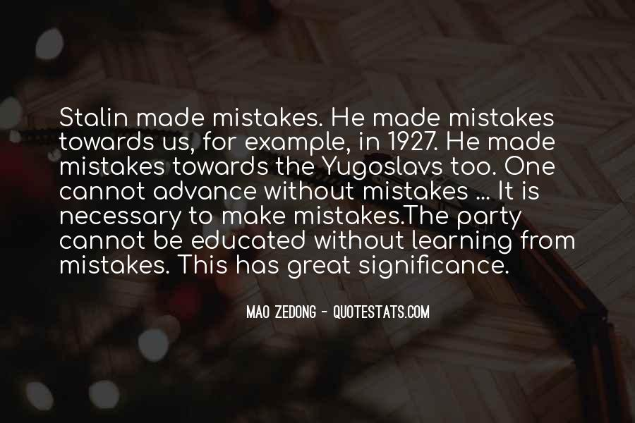 Mistakes Are Necessary Quotes #1448132