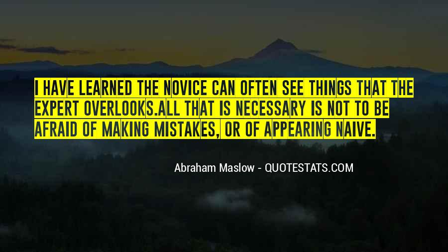Mistakes Are Necessary Quotes #275213