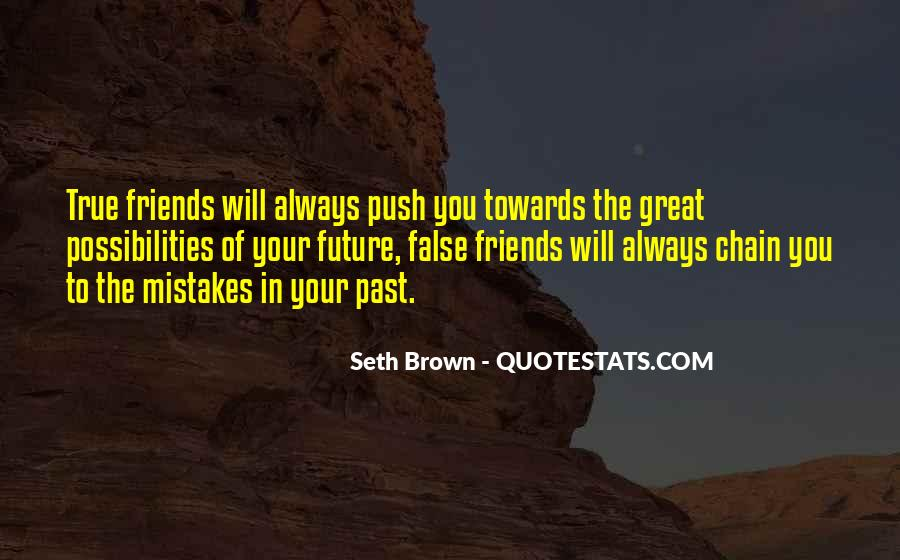 Mistakes Friends Quotes #1167797