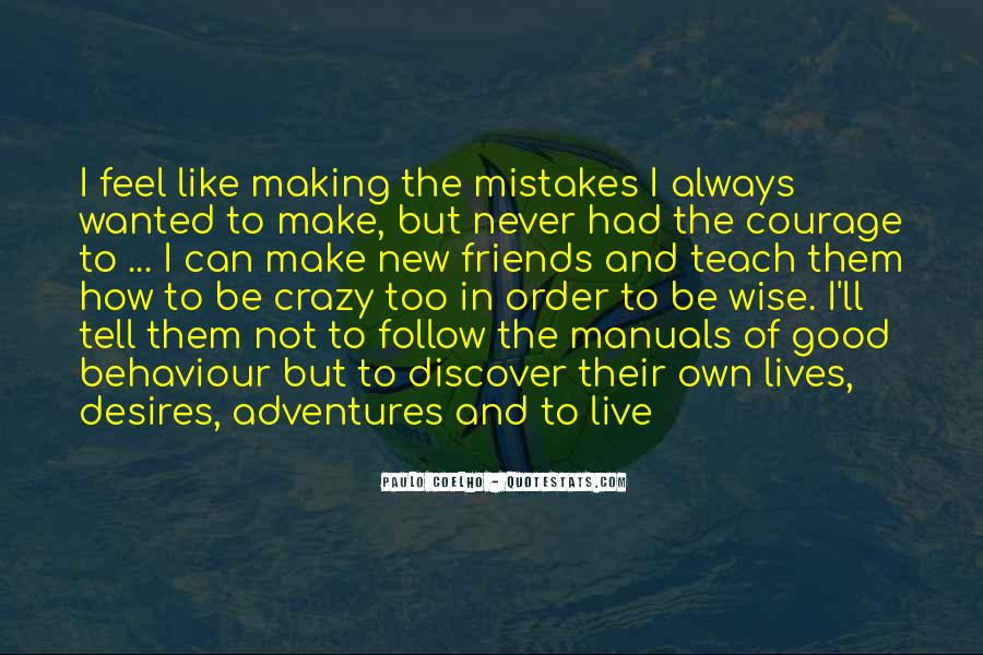 Mistakes Friends Quotes #1334949