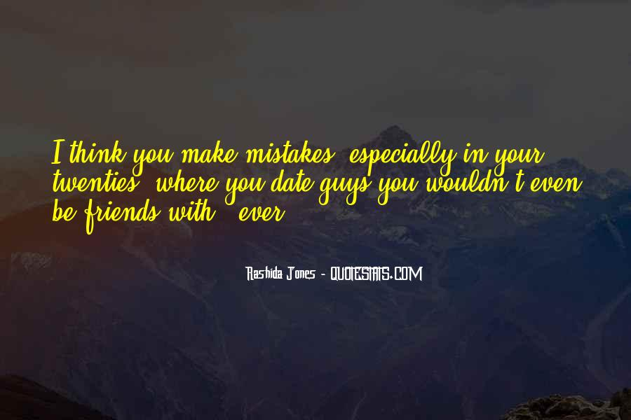 Mistakes Friends Quotes #1672107