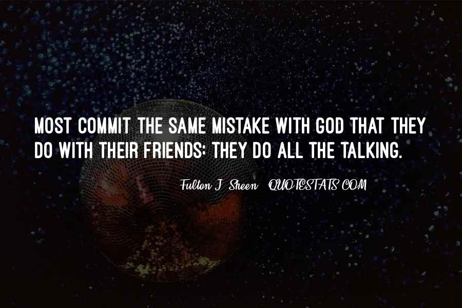 Mistakes Friends Quotes #1767754