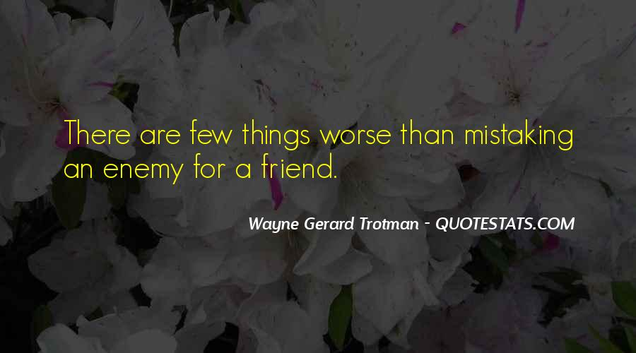 Mistakes Friends Quotes #448143