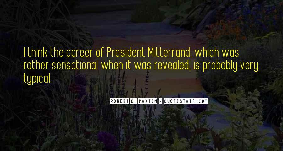 Mitterrand Quotes #1560166
