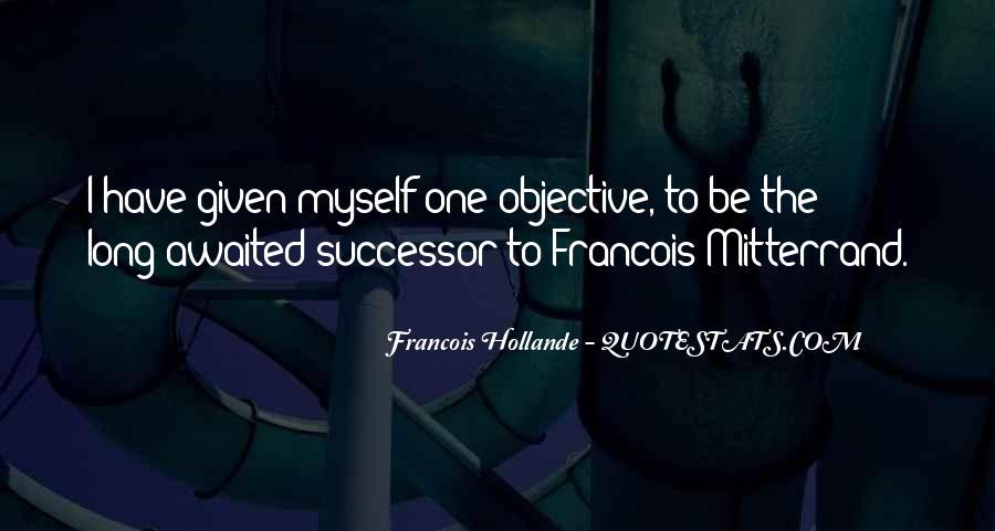Mitterrand Quotes #1620901