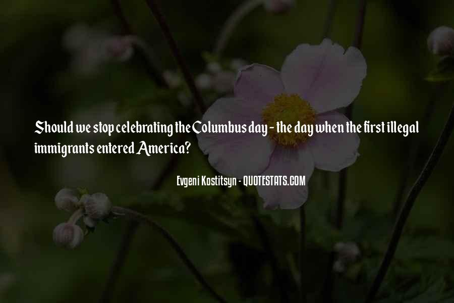 Quotes About Columbus Day #1559977