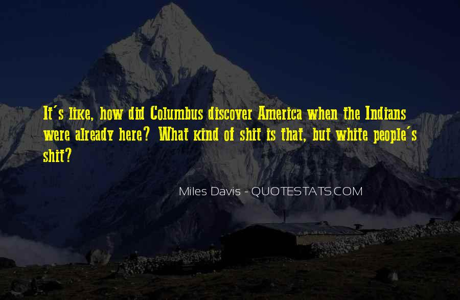 Quotes About Columbus Day #1718920
