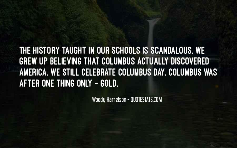 Quotes About Columbus Day #491629