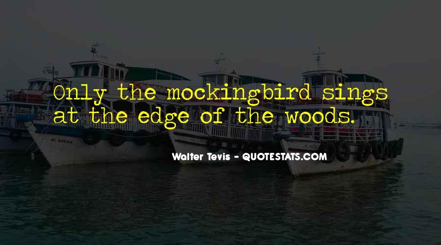Mockingbird Walter Tevis Quotes #1561745