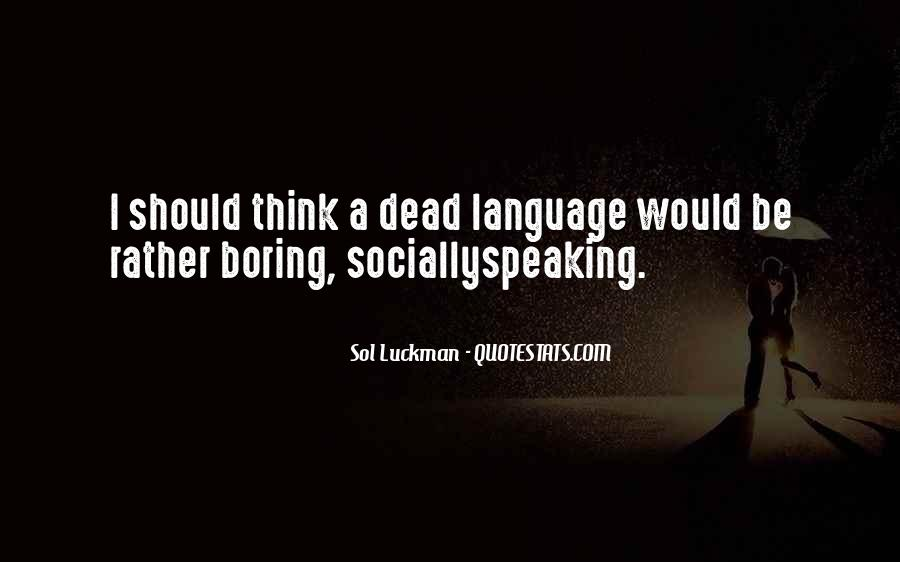 Quotes About Talking To The Dead #1052976