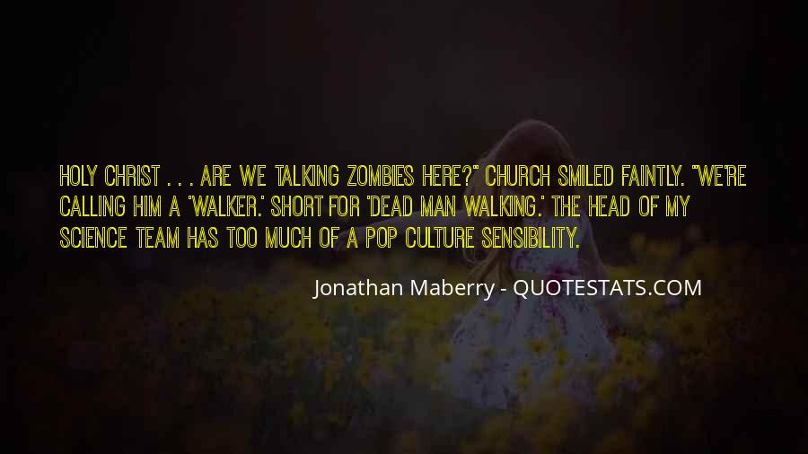 Quotes About Talking To The Dead #1127335