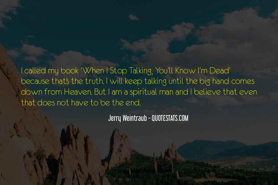 Quotes About Talking To The Dead #1219455