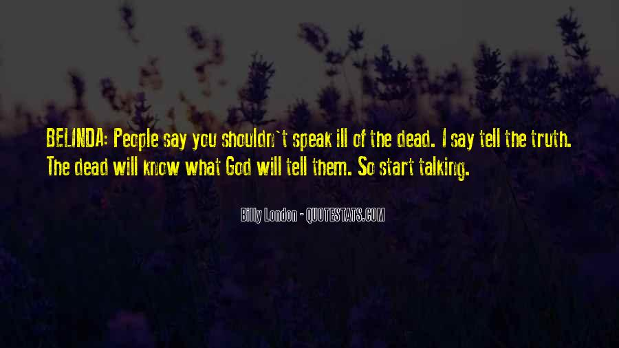 Quotes About Talking To The Dead #137605