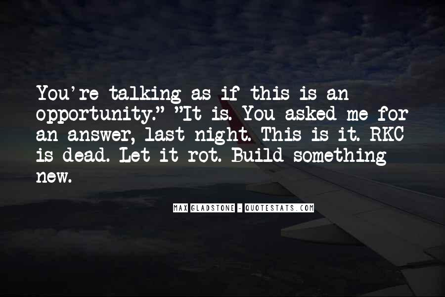 Quotes About Talking To The Dead #1474650