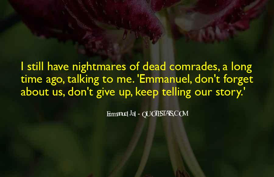 Quotes About Talking To The Dead #1665239