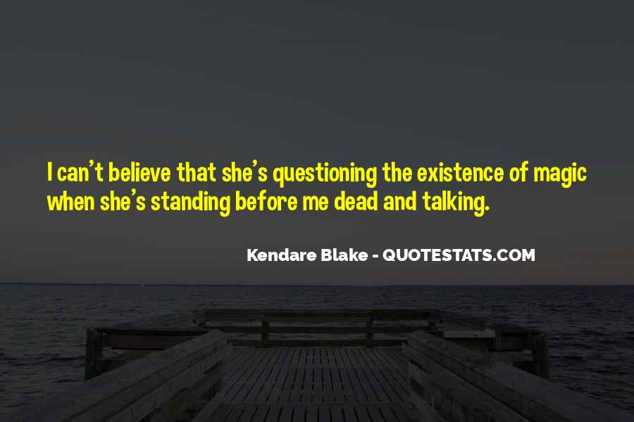 Quotes About Talking To The Dead #764567