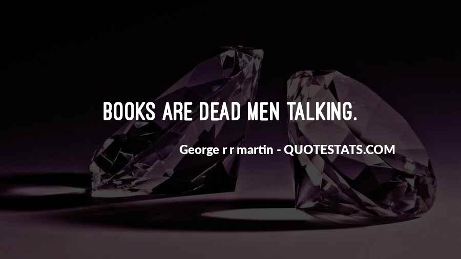 Quotes About Talking To The Dead #769244