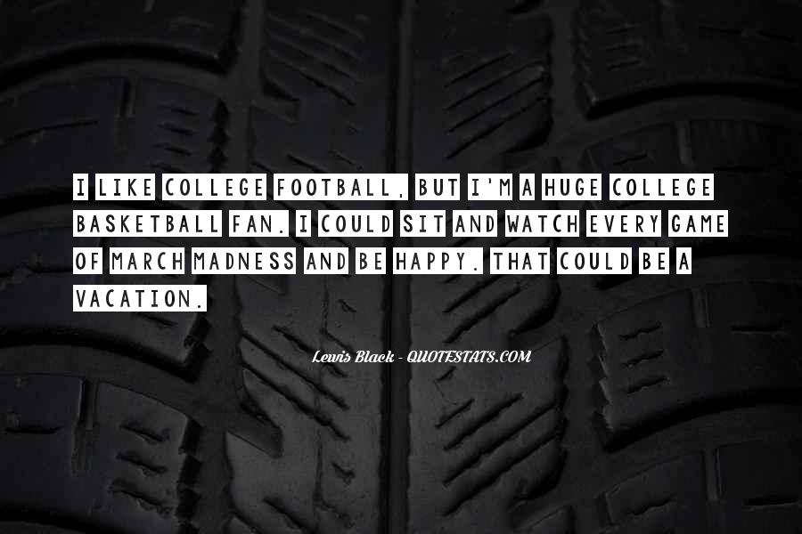 Quotes About College Basketball #1137520