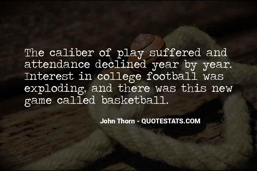 Quotes About College Basketball #1588474