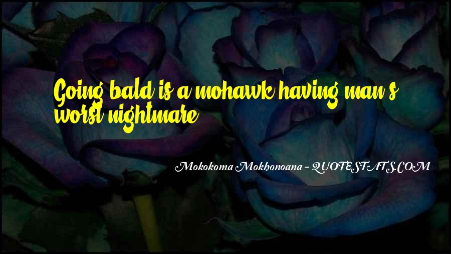 Mohawk Hairstyle Quotes #289161