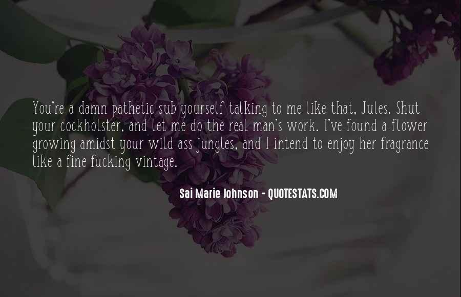 Molded From Love Quotes #1686346