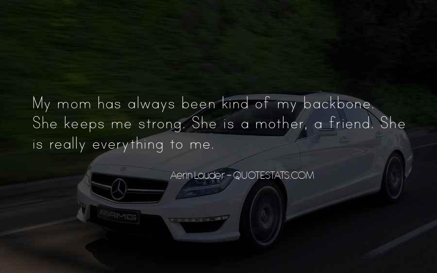 Mom As A Best Friend Quotes #828170