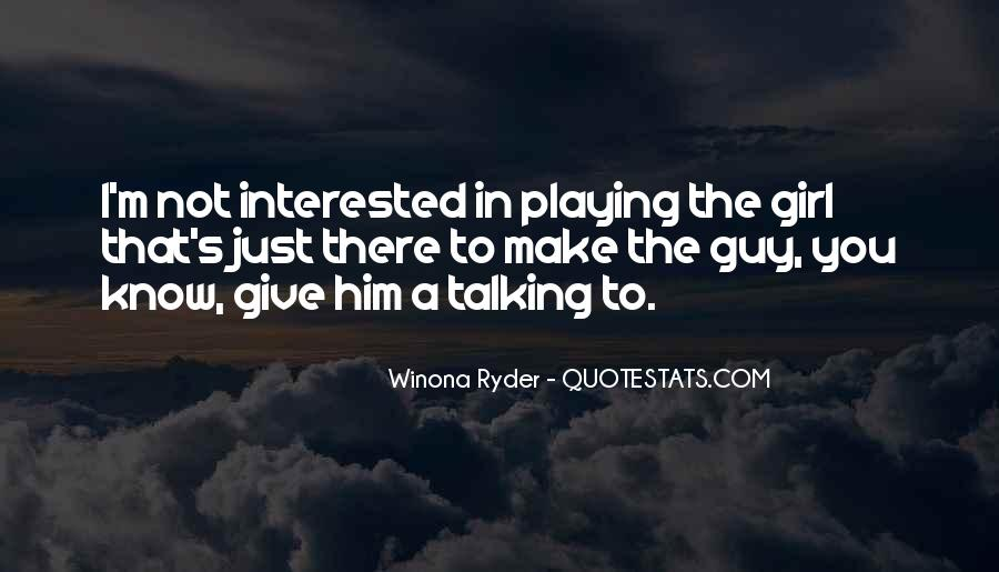 Quotes About Talking To A Girl #1736479
