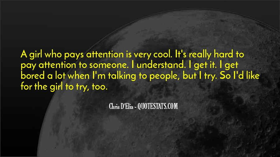 Quotes About Talking To A Girl #517302
