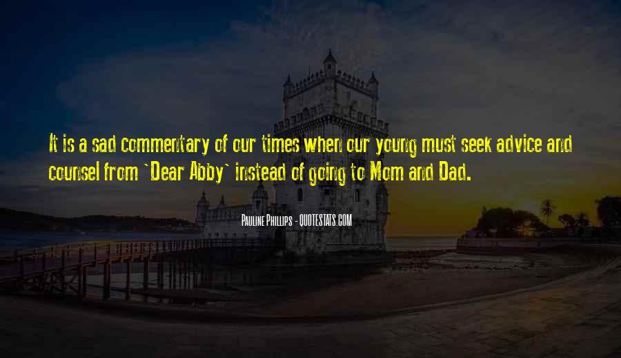 Mom Dad Sad Quotes #1538564