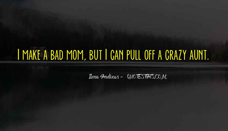 Top 40 Mom Going Crazy Quotes: Famous Quotes & Sayings About ...