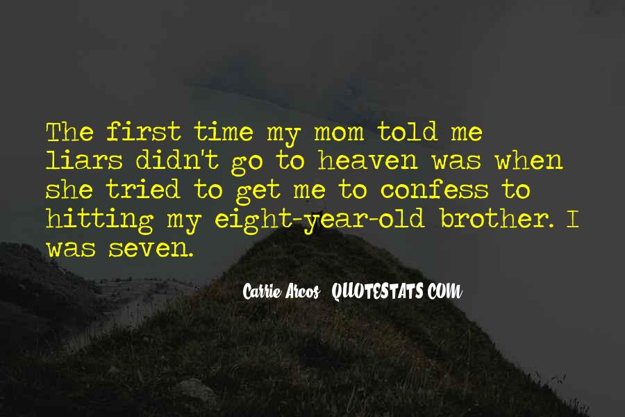Mom Went To Heaven Quotes #647039