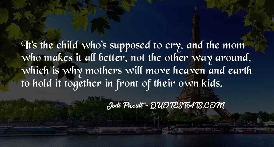 Mom Went To Heaven Quotes #668060
