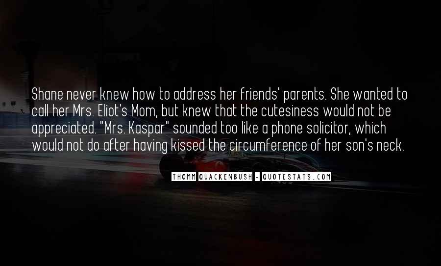 Mom You're Appreciated Quotes #510255
