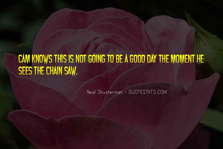 Moment Cam Quotes #1761716