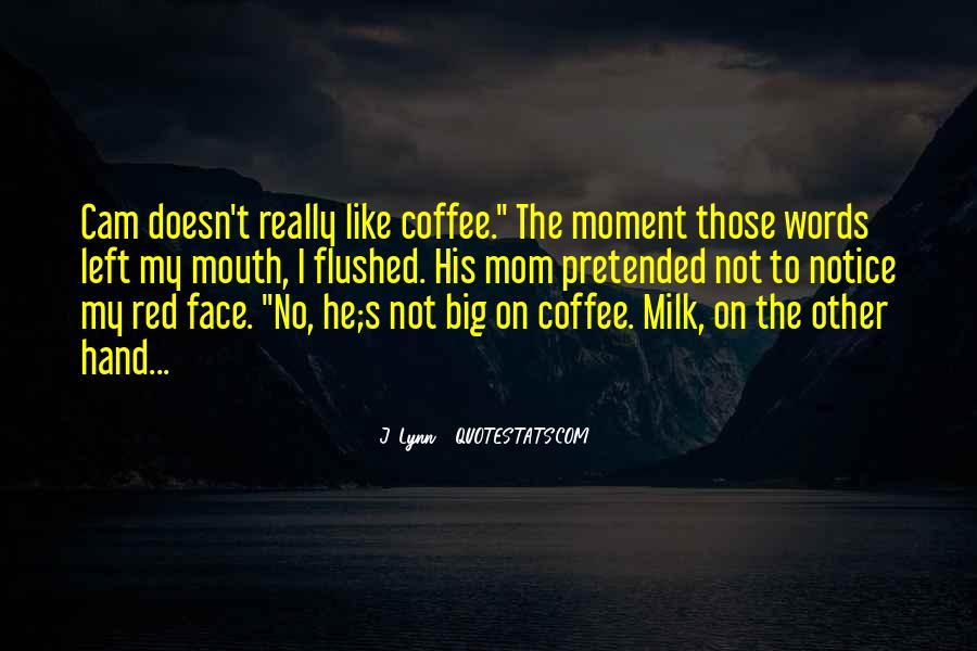 Moment Cam Quotes #996908