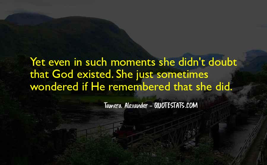 Moments Remembered Quotes #1314936