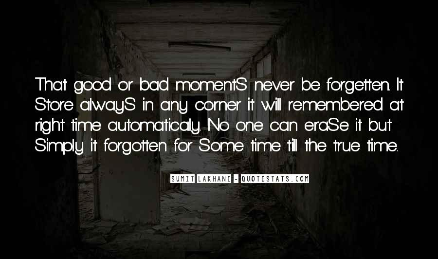 Moments Remembered Quotes #1870129