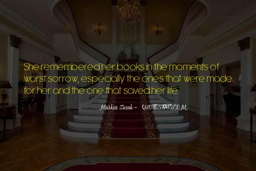 Moments Remembered Quotes #738898
