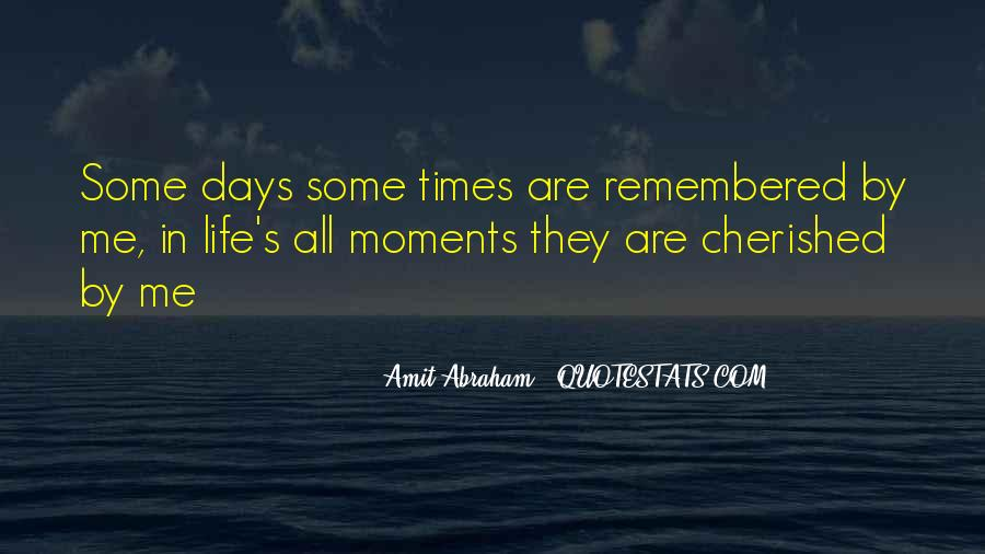 Moments Remembered Quotes #779436